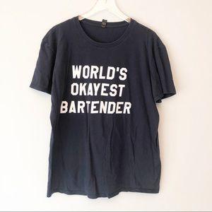 Worlds Okayest Bartender tee shirt